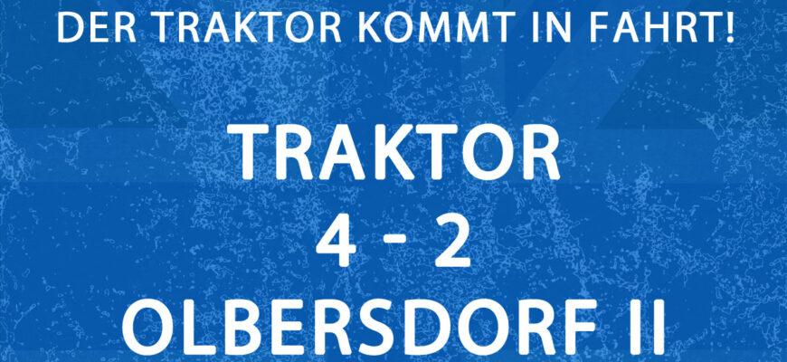 Doppelschlag legt Weichen für nächsten Sieg – Traktor 4:2 (2:0) Olbersdorf II